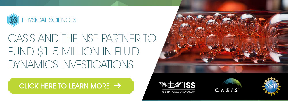 CASIS and the National Science Foundation Partner on International Space Station Fluid Dynamics Research