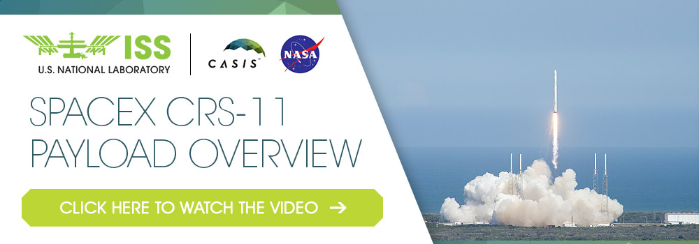 Space-X 11 Launch / ISS National Lab Payload Overview Video